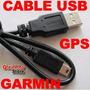 = Cable Usb Garmin Original Para Gps - Descarga Mapas Pois