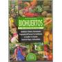 Biohuertos El Cultivo En Casa