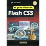 El Gran Libro De Flash Cs3 Diseño Web Animaciones