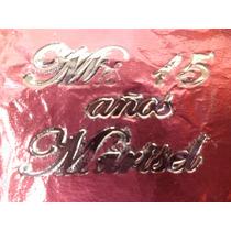 Recordatorios Chocolates 15 Años, Boda,