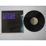 Lp Vinilo Estados Alterados Disco Promocional 1991