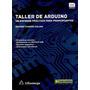 Taller De Arduino Programación Sensores Electrónica Proteus