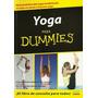 Yoga Para Dummies Salud Mediatación Equilibrio Cuerpo Estrés