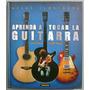 Atlas Ilustrado Aprenda A Tocar La Guitarra - Susaeta