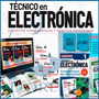 Diseñe, Fabrique Simule Y Repare Circuitos Electrónicos