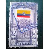 Estampilla Timbre Nacional Dos Pesos Capitolio Colombia