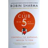 El Club De Las 5 De La Mañana Original