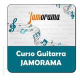 Video Curso: Jamorama - Aprenda A Tocar Guitarra
