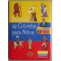 Historia De Colombia Para Niños
