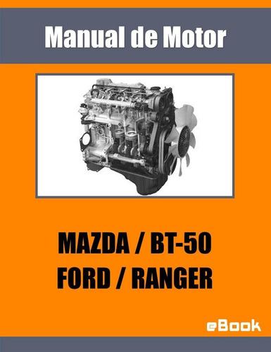Manual Motor Ford Ranger Mazda Bt50 2.5 Diesel 16 Valvulas