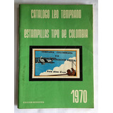 Catálogo De Estampillas De Leo Temprano 1970 Quinta Edición