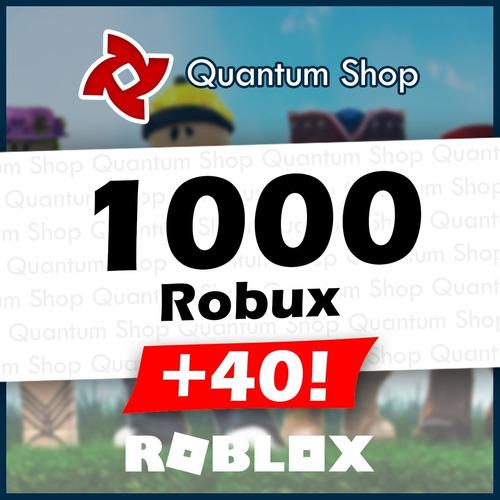 1000 Robux - Roblox Mejor Precio + 40 Robux De Regalo