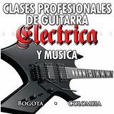 Clases De Guitarra Eléctrica Y Música 3124853143 Bogotá