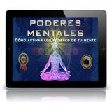 Curso Avanzado De Poderes Mentales + Bonos (reiki)
