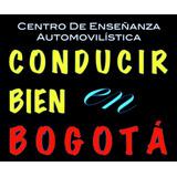 Curso Conducción Carro / Moto (norte,venecia,calle 80,)desde