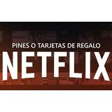 Pin Virtual O Tarjeta Regalo De Netflix - Original Colombia