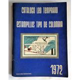 Catálogo De Estampillas De Leo Temprano 1972 Séptima Edición