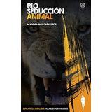Manual De Bio Seducción Animal Academia Para Caballeros + Re