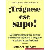 Tráguese Ese Sapo - Brian Tracy Pdf