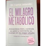 El Milagro Metabolico Libro Nuevo Carlos Jaramillo