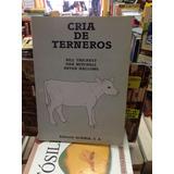 Cria De Terneros - Thickett, Mitchell, Hallows - Ed. Acribia