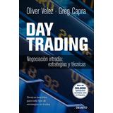 Day Trading. Negociación Intradía: Estrategias Y Tácticas;