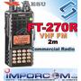 Radiotelefono Portatil Yaesu Ft-270 (vhf) 2 Metros