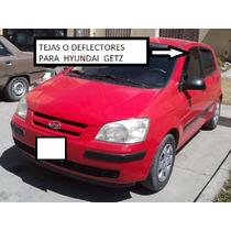 Hyundai Getz Tejas O Deflectores
