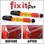 Fix It Pro, Repara Cubre Y Elimina Rayones Carro Al Instante