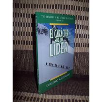 El Caracter De Un Lider, Guillermo Maldonado