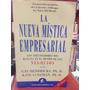 La Nueva Mistica Empresarial - Gay Hendricks