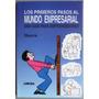 Libro Los Primeros Pasos Al Mundo Empresarial - Limusa