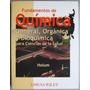 Fundamentos Química General, Orgánica Y Bioquímica - Limusa
