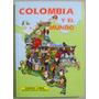 Atlas Geografico Colombia Y El Mundo / Bibliografica