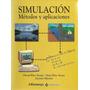 Simulación Métodos Y Aplicaciones Estadística Optimización