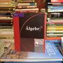 Álgebra. Ignacio Bello. Editorial Thomson.
