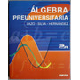 Álgebra Preuniversitaria 2a Edición - Limusa