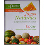 Libro El Poder Nutracéutico De Los Jugos Naturales Palomino