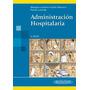 Administración Hospitalaria - Gustavo Malagon / Panamericana
