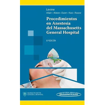 Procedimientos En Anestesia Massachusetts Hospital - Panamer