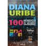 100 Momentos Que Marcaron El Mundo Contemporáneo Diana Uribe