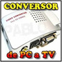 Convertidor Vga A Rca S-video Conecta Tu Pc O Portatil Al Tv