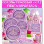 Corona Princesas Kit 2 Fiesta Importada Precio Todo Incluido