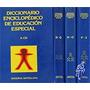 Diccionario Enciclopedico De Educacion Especial 4 Tomos