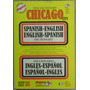 New Dictionary Chicago City Español - Ingles- Español