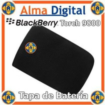 Tapa Batería Torch 9800, 9810 Blackberry Original.