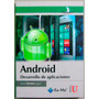 Android. Desarrollo De Aplicaciones/ R. Montero / Edic U