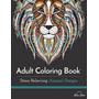 Libro Adultos Para Colorear Contra El Estrés Animal Designs