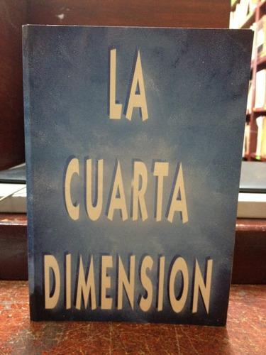LA CUARTA DIMENSIÓN - Página 2 La-cuarta-dimension-el-escriba-del-tao-350201-MCO20273563029_042015-O