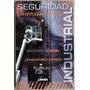 Seguridad Industrial Un Enfoque Integral 3a Edición - Limusa